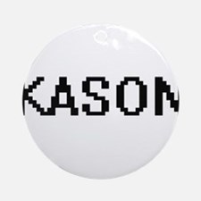 Kason Digital Name Design Ornament (Round)