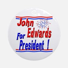 Edwards for President Ornament (Round)