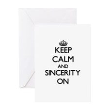 Keep Calm and Sincerity ON Greeting Cards