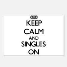 Keep Calm and Singles ON Postcards (Package of 8)