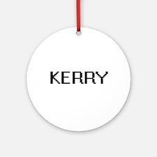 Kerry Digital Name Design Ornament (Round)