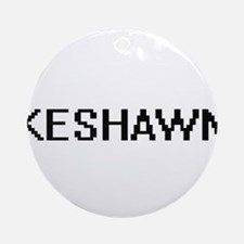 Keshawn Digital Name Design Ornament (Round)