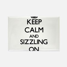 Keep Calm and Sizzling ON Magnets