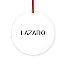 Lazaro Digital Name Design Ornament (Round)