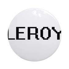 Leroy Digital Name Design Ornament (Round)