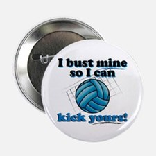 "Bust Mine Vball 2.25"" Button"
