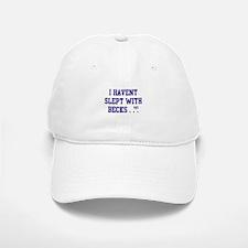 Slept With Becks Baseball Baseball Cap
