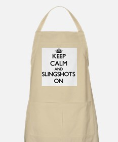Keep Calm and Slingshots ON Apron