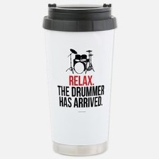 Relax Drummer Has Arriv Travel Mug