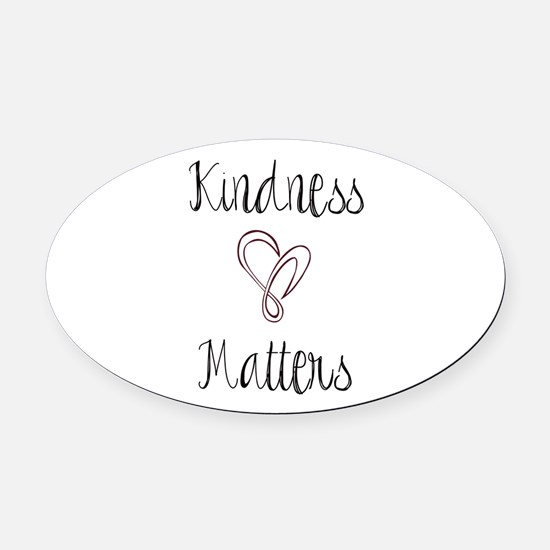 Kindness Matters Heart Oval Car Magnet