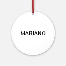 Mariano Digital Name Design Ornament (Round)