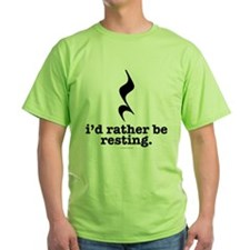 I'd Rather Be Resting T-Shirt