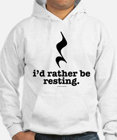 I'd Rather Be Resting Hoodie