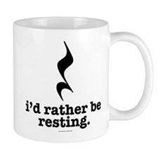 I'd Rather Be Resting Mugs