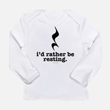 I'd Rather Be Resting Long Sleeve T-Shirt