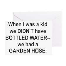 We Had A Garden Hose Greeting Card