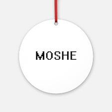 Moshe Digital Name Design Ornament (Round)