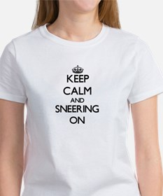 Keep Calm and Sneering ON T-Shirt