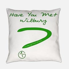 Have You Met Wilbury? Everyday Pillow