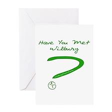 Have You Met Wilbury? Greeting Card