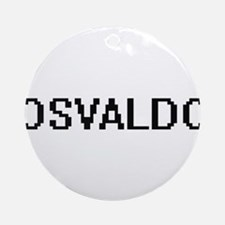 Osvaldo Digital Name Design Ornament (Round)