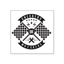 "Checkers or Wreckers Racing Square Sticker 3"" x 3"""