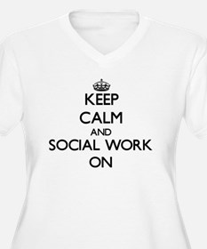 Keep Calm and Social Work ON Plus Size T-Shirt