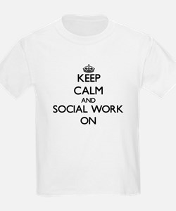 Keep Calm and Social Work ON T-Shirt
