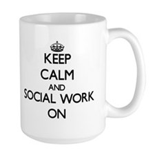 Keep Calm and Social Work ON Mugs