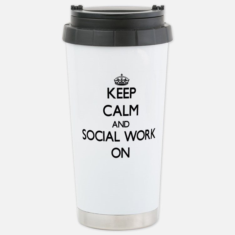 Keep Calm and Social Wo Stainless Steel Travel Mug