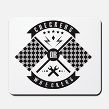 It's only Checkers or Wreckers Mousepad