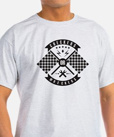 It's only Checkers or Wreckers T-Shirt
