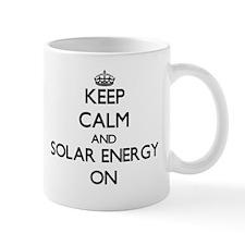 Keep Calm and Solar Energy ON Mugs