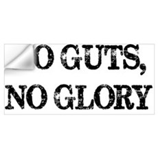 No Guts, No Glory Wall Decal