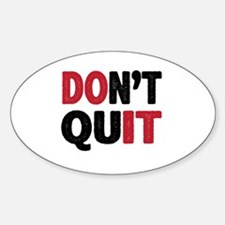 Don't Quit - Do It Decal