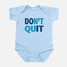 Don't Quit - Do It Body Suit