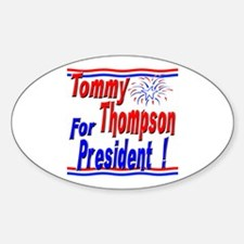 T Thompson for President Oval Decal