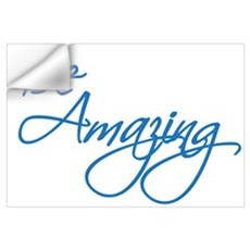 Be Amazing Wall Decal