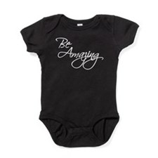 Be Amazing - White Baby Bodysuit