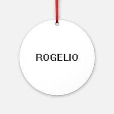 Rogelio Digital Name Design Ornament (Round)