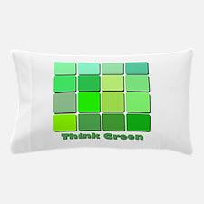 thinkgreen.png Pillow Case