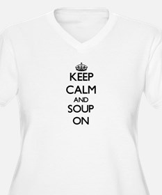 Keep Calm and Soup ON Plus Size T-Shirt