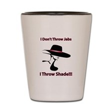 Throwing Shade Shot Glass