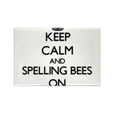 Keep Calm and Spelling Bees ON Magnets