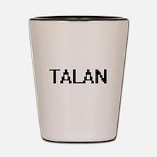 Talan Digital Name Design Shot Glass