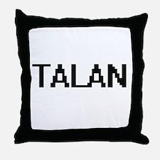 Talan Digital Name Design Throw Pillow