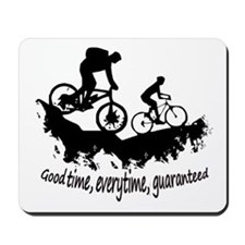 Mountain Biking Good Time Inspirational Quote Mous