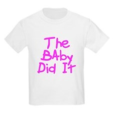 Twisted Imp The Baby Did It T-Shirt