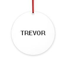 Trevor Digital Name Design Ornament (Round)