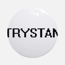 Trystan Digital Name Design Ornament (Round)